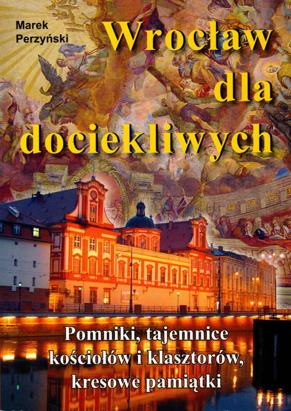 Wrocław dla dociekliwych