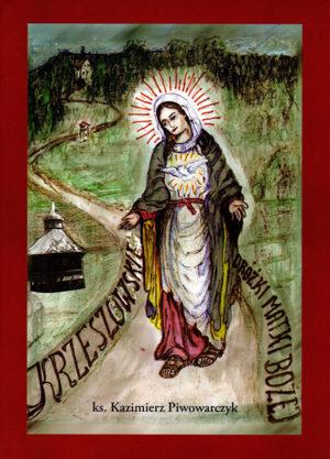 Krzeszowskie Dróżki Matki Bożej - okładka